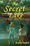 The Secret Lake: A children's mystery adventure