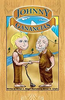 Johnny Ganancias (Johnny Profit) (Spanish Edition) by [Malgeri, Michael]