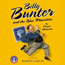 Billy Bunter and the Blue Mauritius Audiobook by Frank Richards Narrated by Martin Jarvis