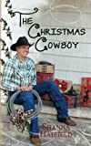The Christmas Cowboy, Shanna Hatfield, 1492805130