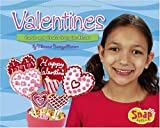 Valentines: Cards and Crafts from the Heart