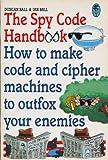 Spy Code Handbook, Duncan Ball, 020717718X
