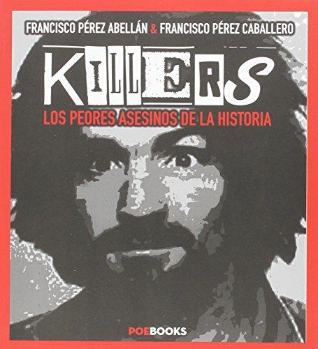 Descargar Libro Killers Francisco PÉrez AbellÁn
