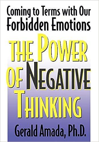 the power of negative thinking amada gerald ph d
