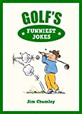 Golf s Funniest Jokes
