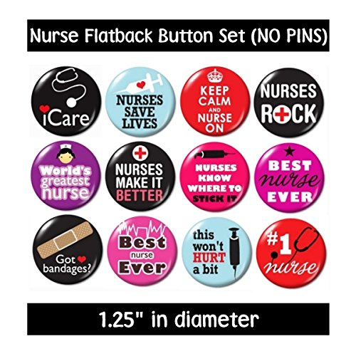 NURSING FLATBACK BUTTONS - NO PINS (set #2) cute gifts nurse jewelry supplies badge medical new