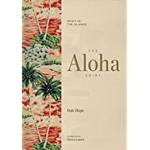 The Aloha Shirt: Spirit of the Islands