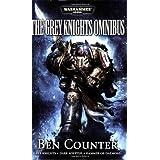 The Grey Knights Omnibus: Grey Knights, Dark Adeptus, Hammer of Daemons by Ben Counter (2009-05-05)