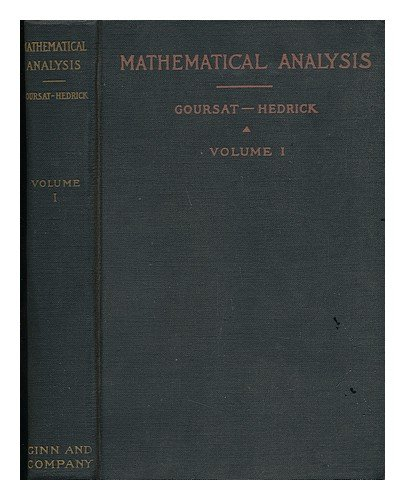 (A Course in Mathematical Analysis, Vol. 1: Derivatives and Differentials, Definite Integrals, Expansion in Series, Applications to Geometry )