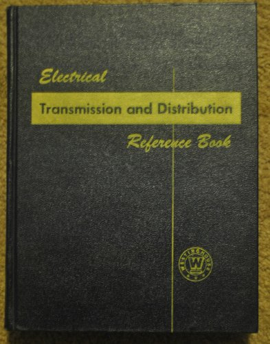 Electrical Transmission and Distribution Reference Book - Fourth ()