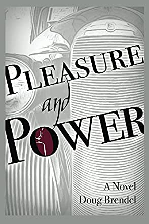 Pleasure and Power
