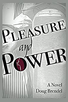 Pleasure and Power by [Brendel, Doug]