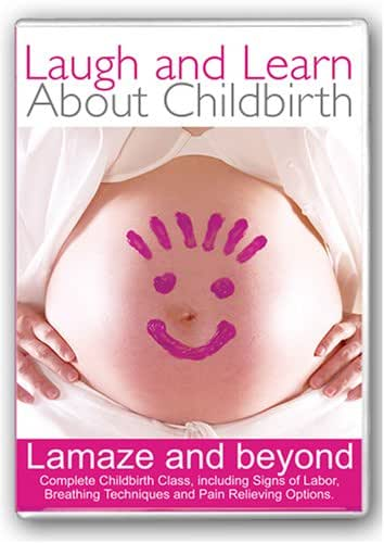 Laugh and Learn About Childbirth - Lamaze and Beyond