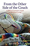 From the Other Side of the Couch: A Biblical Counselor's Guide to Relational Living