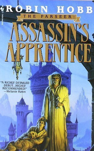 Assassin's Apprentice (The Farseer Trilogy, Book 1) by Robin Hobb published by Spectra (1996)