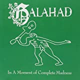 In a Moment of Complete Madness by Galahad