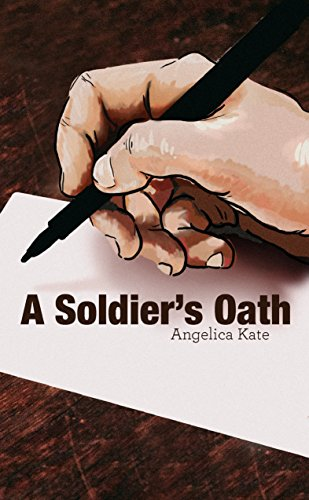A Soldier's Oath (Soldier's Pact Book 2)