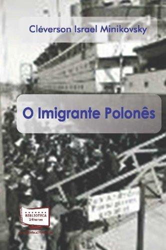 O Imigrante Polonês PDF Text fb2 book