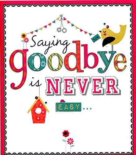 Goodbye card leaving saying goodbye is never easy amazon goodbye card leaving saying goodbye is never easy m4hsunfo