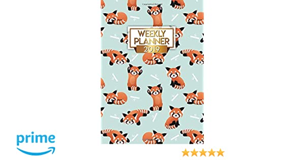2019 Weekly Planner: Cute Red Panda Small Daily, Weekly and ...