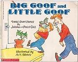 Big Goof and Little Goof, Joanna Cole, 0590415921