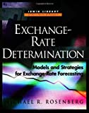 Exchange Rate Determination: Models and Strategies for Exchange Rate Forecasting (McGraw-Hill Library of Investment and Finance)