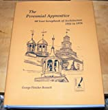 img - for The Perennial Apprentice 60 Year Scrapbook book / textbook / text book