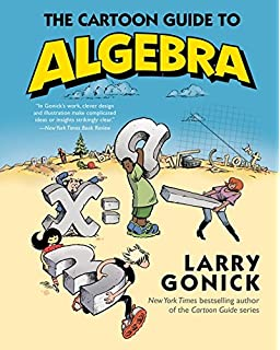 Amazon the cartoon guide to chemistry 9780060936778 larry the cartoon guide to algebra cartoon guide series fandeluxe Choice Image