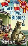 A Tale of Two Biddies, Kylie Logan, 0425257762