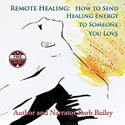 Remote Energy: How to Send Healing Energy to Someone You Love