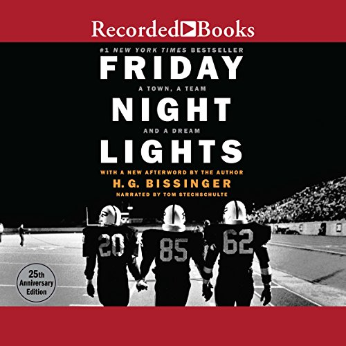 Friday Night Lights: A Town, a Team, and a Dream by Recorded Books