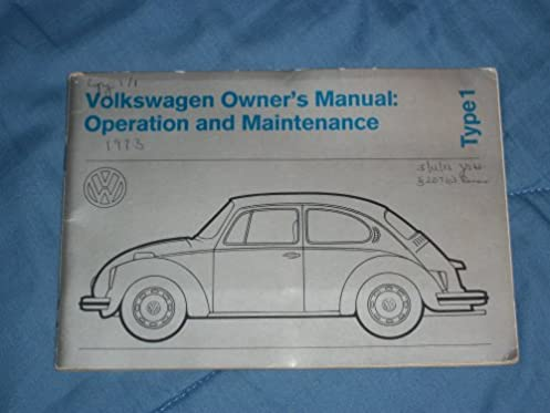 1973 volkswagen owner s manual operation and maintenance type 1 rh amazon com 1973 vw beetle service manual 1973 vw beetle service manual
