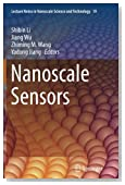 Nanoscale Sensors (Lecture Notes in Nanoscale Science and Technology)