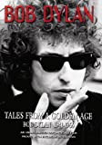 Dylan, Bob - Tales From A Golden Age: Bob Dylan 1941-1966