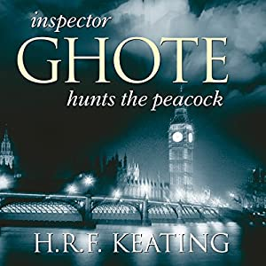 Inspector Ghote Hunts the Peacock Audiobook