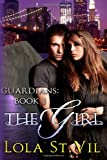 Guardians: the Girl, Lola StVil, 1479390712