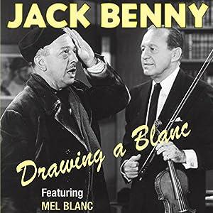Jack Benny: Drawing a Blanc Radio/TV Program