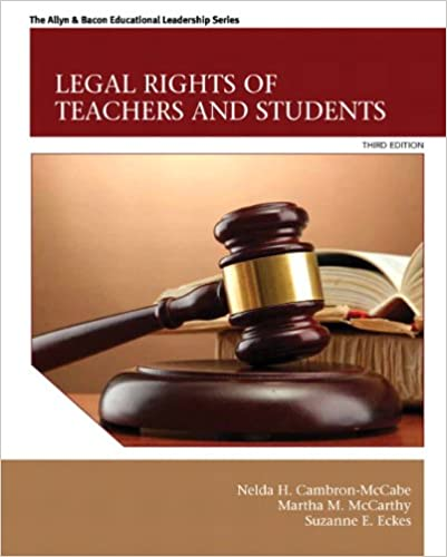 Legal Rights of Teachers and Students (3rd Edition) (The Allyn
