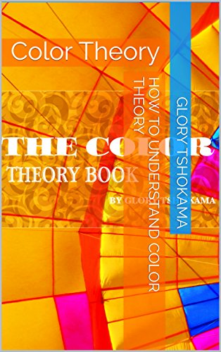 How to Understand Color Theory: Color Theory