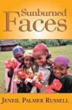Sunburned Faces, Jeneil Palmer Russell, 1401012809