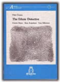 img - for The ethnic detective: Chester Himes, Harry Kemelman, Tony Hillerman (Arbeiten zur Amerikanistik) book / textbook / text book