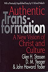 Authentic Transformation: New Vision of Christ and Culture