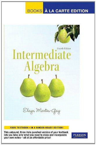 Intermediate Algebra, Books a La Carte Edition (4th Edition)