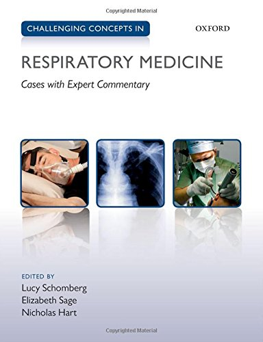 (Challenging Concepts in Respiratory Medicine: Cases with Expert Commentary)