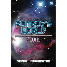 Pomroy's World: Alone (Volume 2)