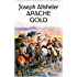 Apache Gold: A Western Trilogy