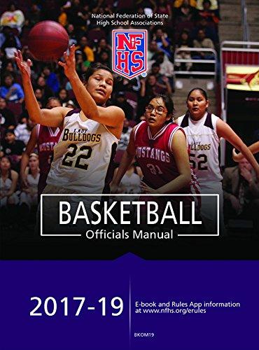 BEST! 2017-19 NFHS Basketball Officials Manual [W.O.R.D]
