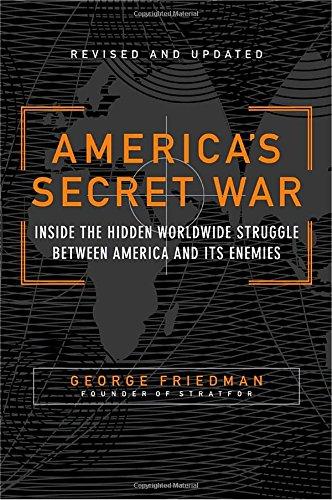 americas-secret-war-inside-the-hidden-worldwide-struggle-between-america-and-its-enemies