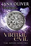 Virtual Evil (Time Rovers Book 2)