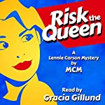 Risk the Queen: Lennie Carson Mysteries, Book 1 |  MCM